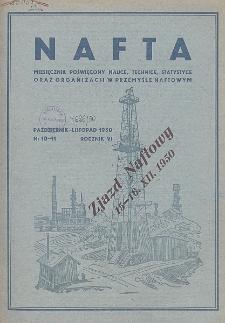 Nafta : miesięcznik poświęcony nauce, technice, statystyce oraz organizacji w polskim przemyśle naftowym, R. 6, Nr 10 - 11