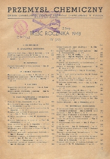 Przemysł Chemiczny. Organ Chemicznego Instytutu Badawczego i Polskiego Towarzystwa Chemicznego. Treść rocznika 1948