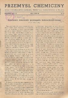 Przemysł Chemiczny. Organ Chemicznego Instytutu Badawczego i Polskiego Towarzystwa Chemicznego. Rocznik (27) IV. Nr 5