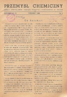 Przemysł Chemiczny. Organ Chemicznego Instytutu Badawczego i Polskiego Towarzystwa Chemicznego. Rocznik (27) IV. Nr 6