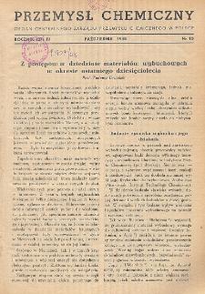 Przemysł Chemiczny. Organ Chemicznego Instytutu Badawczego i Polskiego Towarzystwa Chemicznego. Rocznik (27) IV. Nr 10