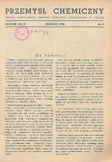 Przemysł Chemiczny. Organ Chemicznego Instytutu Badawczego i Polskiego Towarzystwa Chemicznego. Rocznik (27) IV. Nr 9