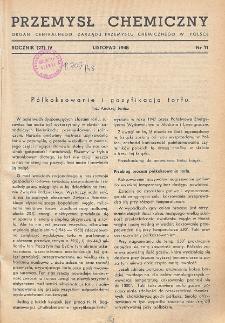 Przemysł Chemiczny. Organ Chemicznego Instytutu Badawczego i Polskiego Towarzystwa Chemicznego. Rocznik (27) IV. Nr 11