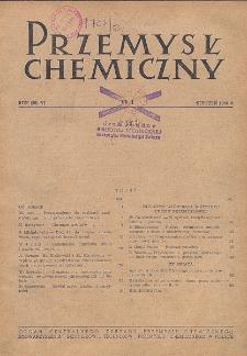 Przemysł Chemiczny. Organ Chemicznego Instytutu Badawczego i Polskiego Towarzystwa Chemicznego. Rocznik (29) VI. Nr 1