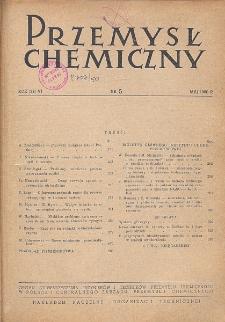 Przemysł Chemiczny. Organ Chemicznego Instytutu Badawczego i Polskiego Towarzystwa Chemicznego. Rocznik (29) VI. Nr 5
