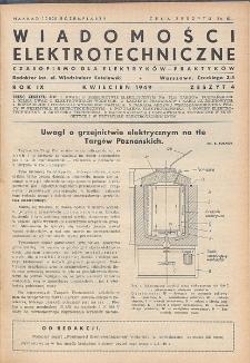 Wiadomości Elektrotechniczne, R. 9, Zeszyt 4