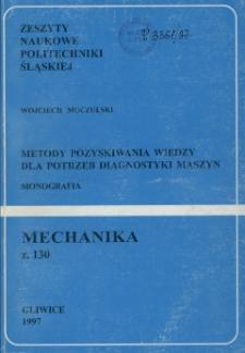 Metody pozyskiwania wiedzy dla potrzeb diagnostyki maszyn : monografia