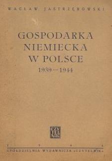 Gospodarka niemiecka w Polsce: 1939-1944