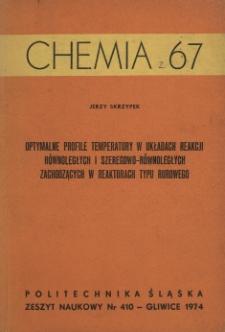 Optymalne profile temperatury w układach reakcji równoległych i szeregowo-równoległych zachodzących w reaktorach typu rurowego