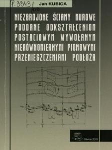 Niezbrojone ściany murowe poddane odkształceniom postaciowym wywołanym nierównomiernymi pionowymi przemieszczeniami podłoża