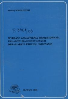 Wybrane zagadnienia projektowania układów diagnostycznych obrabiarki i procesu skrawania