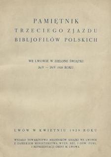 Pamiętnik Trzeciego Zjazdu Bibljofilów Polskich we Lwowie w Zielone Świątki 26/V - 29/V 1928 roku
